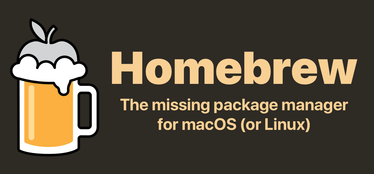 The missing package manager for macOS (or Linux) — Homebrew